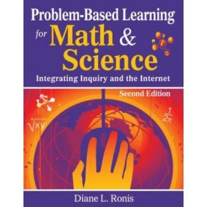 PROBLEM BASED LEARNING FOR MATH & SCIENCE